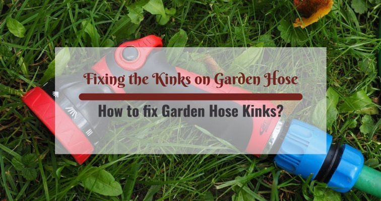 How to fix Garden Hose kinks
