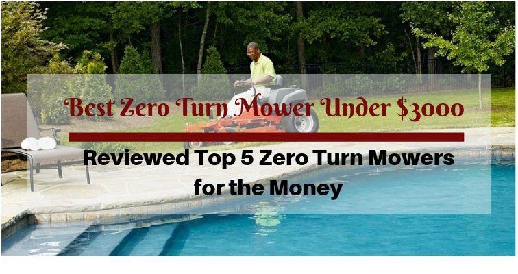 Best zero turn mower under $3000
