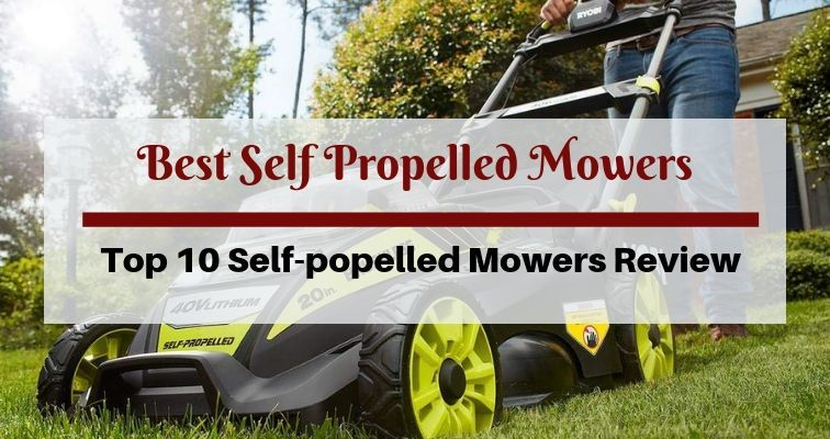 Best Self Propelled Mower
